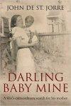 Editor for Darling Baby Mine by John de St Jorre